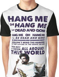 Hang Me Oh Hang Me  Graphic T-Shirt