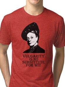 Vulgarity is no Substitute for Wit Tri-blend T-Shirt