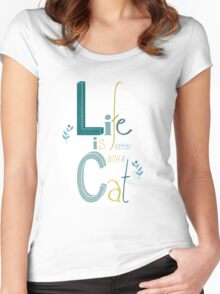 Life is better with a Cat Women's Fitted Scoop T-Shirt