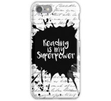 Reading is my Superpower (White) iPhone Case/Skin