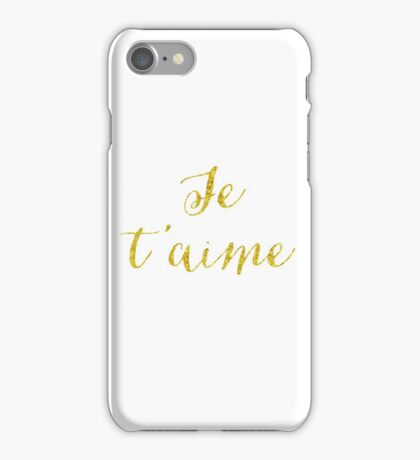 Je T'Aime Gold Faux Foil Metallic Glitter Quote Isolated on White Background iPhone Case/Skin