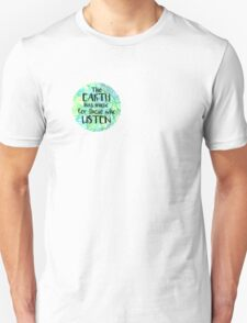 Earth quote T-Shirt