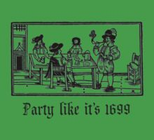Party like it's 1699  One Piece - Short Sleeve