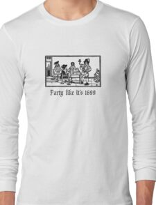 PartyLikeIt's1699 Long Sleeve T-Shirt
