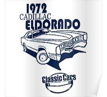 Classic Car 1972 Cadillac Eldorado Poster