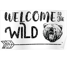 Welcome to the Wild Poster
