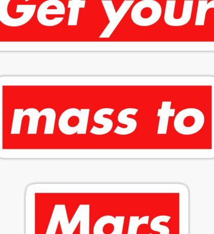 Get Your Mass to Mars (Red Alert) – Sticker Sticker
