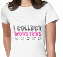 I Collect Monster High Dolls - Monster High T-Shirt Womens Fitted T-Shirt