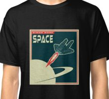Gimme more SPACE Classic T-Shirt