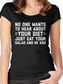 Your Diet Funny Quote Women's Fitted Scoop T-Shirt