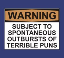 WARNING: SUBJECT TO SPONTANEOUS OUTBURSTS OF TERRIBLE PUNS by Rob Price