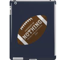 Nothing University Football  iPad Case/Skin
