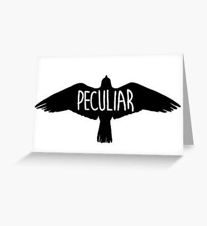 Peculiar Greeting Card
