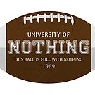 Nothing University Football  by 73553