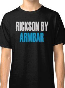 Rickson By Armbar (Brazilian Jiu Jitsu) Classic T-Shirt