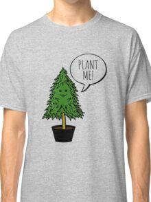 Plant More Trees Classic T-Shirt