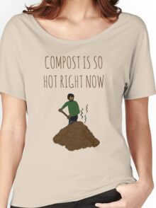Compost Is So Hot Right Now Women's Relaxed Fit T-Shirt