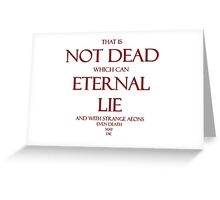 That Is Not Dead... Greeting Card