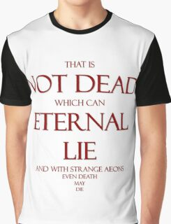 That Is Not Dead... Graphic T-Shirt