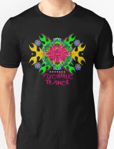 PSYCHEDELIC TRANCE Unisex T-Shirt