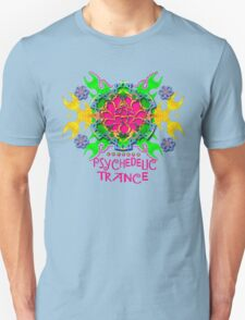 PSYCHEDELIC TRANCE T-Shirt