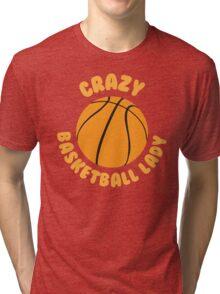 Crazy basketball lady (circle) Tri-blend T-Shirt