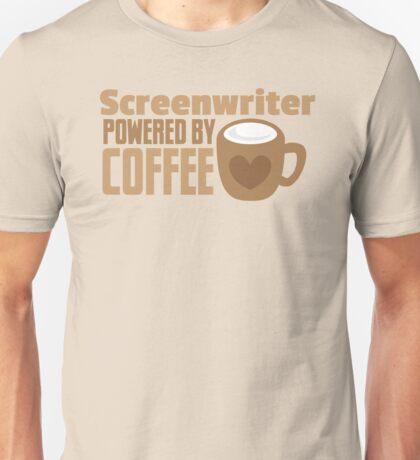 Screenwriter powered by coffee Unisex T-Shirt