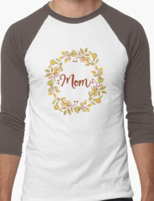 MOM lovely name and floral bouquet wreath Men's Baseball ¾ T-Shirt