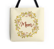 MOM lovely name and floral bouquet wreath Tote Bag
