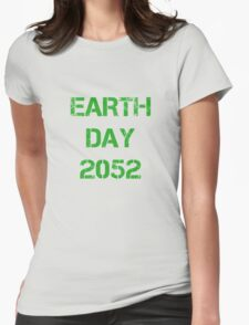 Earth Day 2052 Womens Fitted T-Shirt