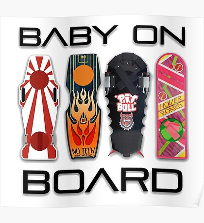 Baby on (Hover) Board Poster