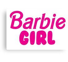 Barbie Girl Canvas Print