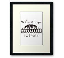 88keys 10fingers Framed Print