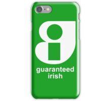 Guaranteed Ireland iPhone Case/Skin
