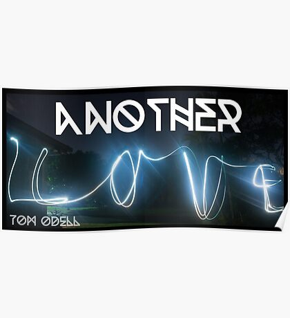 Another Love - Tom Odell Poster