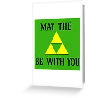 Zelda May The Force Be With You Greeting Card