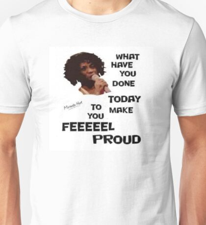 miranda hart heather small what have you done today  Unisex T-Shirt