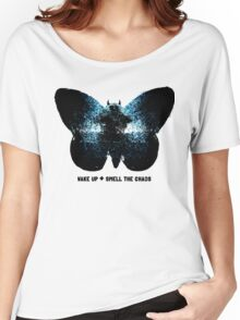 wake up and smell the chaos Women's Relaxed Fit T-Shirt