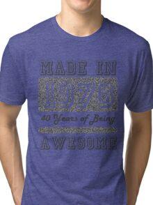 Made in 1976 Tri-blend T-Shirt