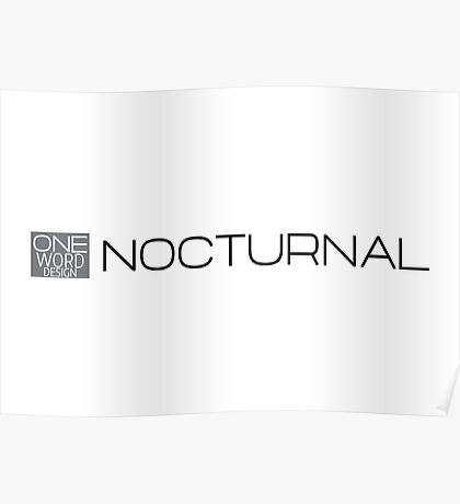 one word design: NOCTURNAL Poster