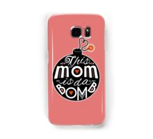 Mom da Bomb Mother's Day Cute Typography Samsung Galaxy Case/Skin