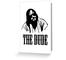 The Dude Abides The Big Lebowski Greeting Card