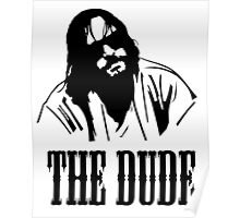 The Dude Abides The Big Lebowski Poster