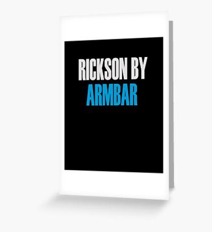 Rickson By Armbar (Brazilian Jiu Jitsu) Greeting Card