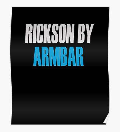 Rickson By Armbar (Brazilian Jiu Jitsu) Poster