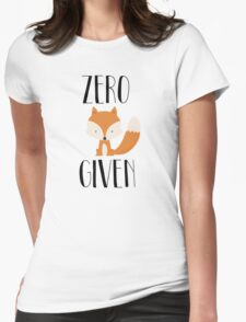 """Zero """"Fox"""" Given Womens Fitted T-Shirt"""