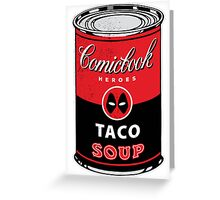 Comicbook Taco Soup Greeting Card