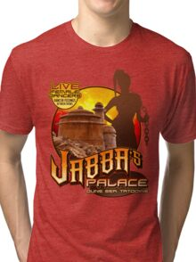 Jabba's Palace: Live Dancers...for Now. Tri-blend T-Shirt