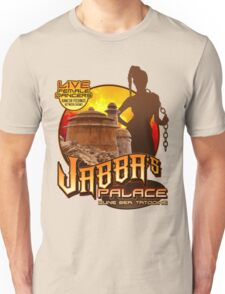 Jabba's Palace: Live Dancers...for Now. Unisex T-Shirt