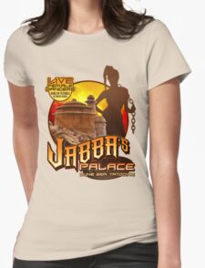 Jabba's Palace: Live Dancers...for Now. Womens Fitted T-Shirt